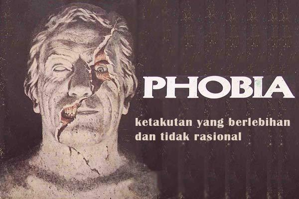 Tentang Phobia (Fobia)