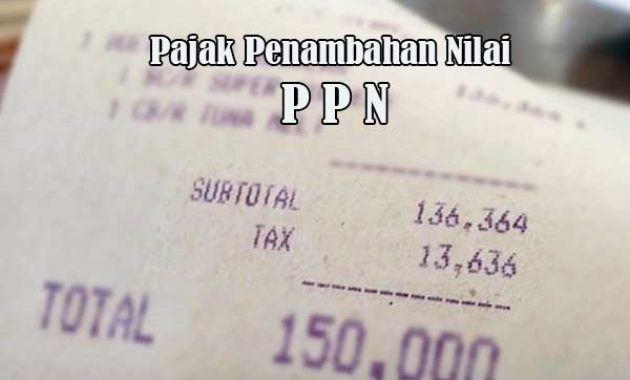 Pajak Penambahan Nilai PPN