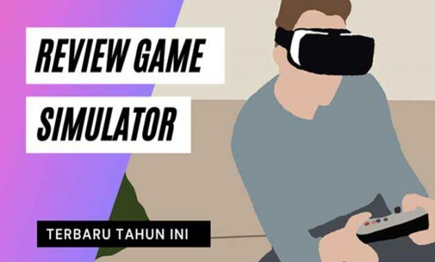 Game Simulator Terbaik di Android dan PC